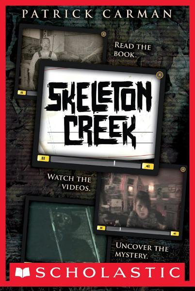 Skeleton Creek 1
