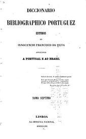Diccionario bibliographico portuguez: Volumes 7-8