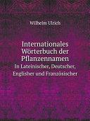 Internationales W rterbuch der Pflanzennamen