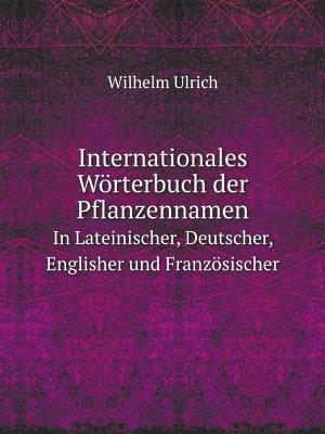 Internationales W rterbuch der Pflanzennamen PDF