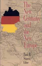 The New Germany and the New Europe