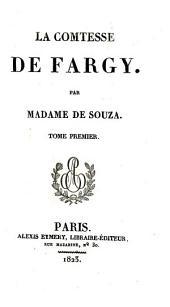 La comtesse de Fargy: Volumes1à2