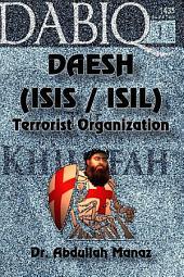 DAESH ISIS ISIL Terrorist Organization