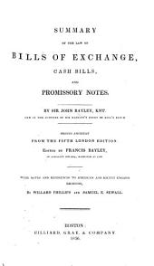 Summary of the law of bills of exchange, cash bills, and promissory notes