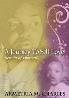A Journey to Self Love  Memoirs of a Butterfly PDF