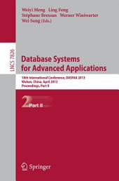 Database Systems for Advanced Applications: 18th International Conference, DASFAA 2013, Wuhan, China, April 22-25, 2013. Proceedings, Part 2