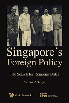 Singapore s Foreign Policy