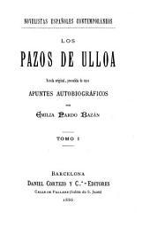 Los pazos de Ulloa: novela original, precedida de unos apuntes autobiográficos, Volúmenes 1-2