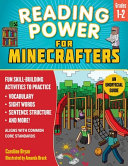 Reading Power for Minecrafters  Grades 1   2 PDF