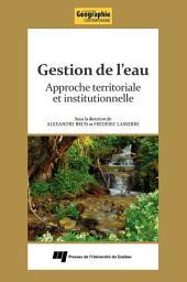 Gestion de l'eau: Approche territoriale et institutionnelle