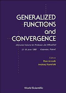 Generalized Functions and Convergence