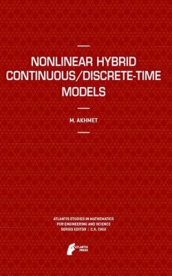 Nonlinear Hybrid Continuous Discrete Time Models PDF