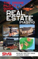 The Drone Pilot s Guide to Real Estate Imaging