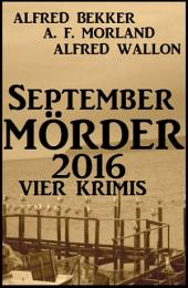 September-Mörder 2016: Vier Krimis