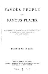 Famous people and famous places [3 pt. Pt. 1 previously issued as Famous friendships; pt. 2 as Romantic tales of royal palaces; pt. 3 as Notable women of our own times].