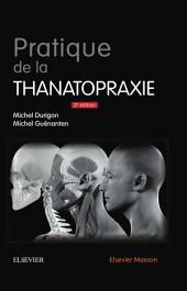 Pratique de la thanatopraxie: Édition 2