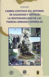 Cambio continuo del entorno de seguridad y defensa: La responsabilidad de las fuerzas armadas españolas
