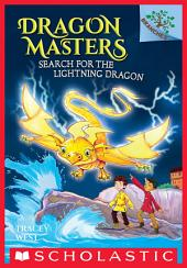 Search for the Lightning Dragon: A Branches Book (Dragon Masters #7)