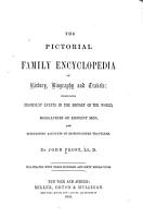 The Pictorial Family Encyclopedia of History  Biography and Travels PDF