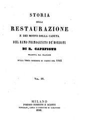 Storia della Restaurazione e dei motivi della caduta del ramo primogenito de Borboni: Volumi 4-6