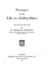 Passages in the Life of a Galley-slave