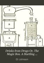 Drinks from Drugs; Or, The Magic Box