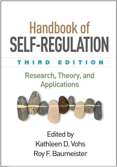 Handbook of Self Regulation  Third Edition PDF