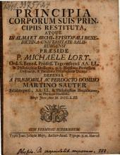 Principia corporum suis principiis restituta