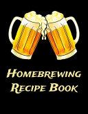 Homebrewing Recipe Book