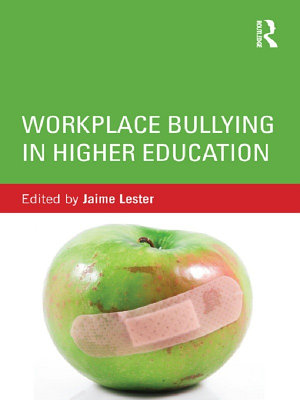 Workplace Bullying in Higher Education