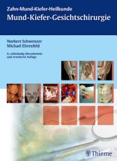 Mund-Kiefer-Gesichtschirurgie: Ausgabe 4
