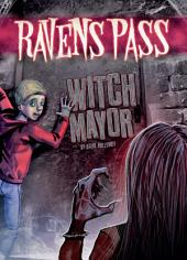 Ravens Pass: Witch Mayor