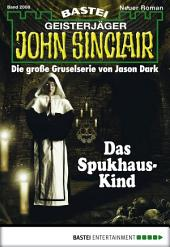 John Sinclair - Folge 2008: Das Spukhaus-Kind