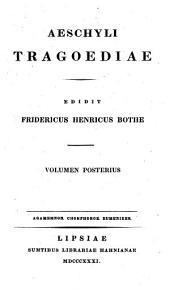 Aeschyli Tragoediae: Prometheus vinctus, Supplices, Septem adversus Thebas, Persae