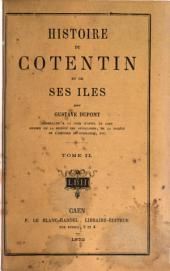 Histoire du Cotentin et de ses îles: Volume2