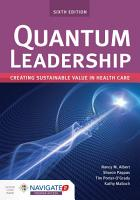 Quantum Leadership  Creating Sustainable Value in Health Care PDF