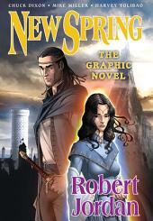 New Spring: the Graphic Novel