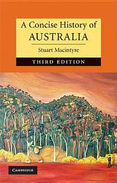A Concise History of Australia: Edition 3