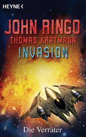 Invasion - Die Verräter: Roman