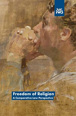 Freedom of Religion  A Comparative Law Perspective PDF
