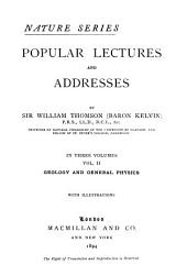 Popular Lectures and Addresses: Geology and general physics