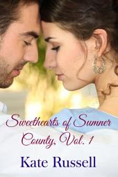 Sweethearts of Sumner County, Vol. 1 (sweet romance, contemporary romance)