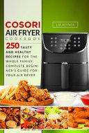 Cosori Air Fryer Cookbook Book PDF