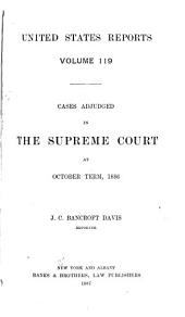 United States Reports: Cases Adjudged in the Supreme Court, Volume 119