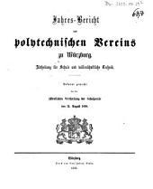 Jahres-Bericht des Polytechnischen Vereins zu Würzburg über den Stand seines Schulwesens: im Jahre ... 1857/58