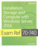 Exam Ref 70 740 Installation  Storage and Compute with Windows Server 2016 PDF