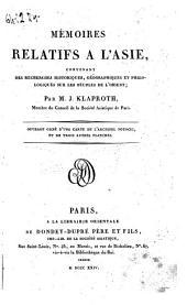 Mémoires relatifs a l'Asie, contenant des recherches historiques, géographiques et philologiques ... Par M. J. Klaproth ..