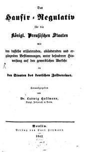Das Hausir-Regulativ für die königl. Preußischen Staaten