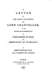A letter ... on the nature and interpretation of unsoundness of mind, and imbecility of intellect
