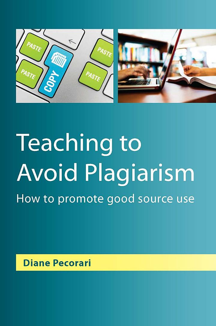 Teaching to Avoid Plagiarism